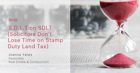 S D L T  on SDLT (Solicitors Don't Lose Time on Stamp Duty